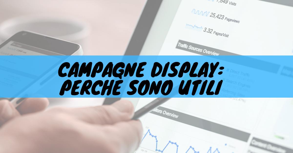 Campagne display: perché sono utili