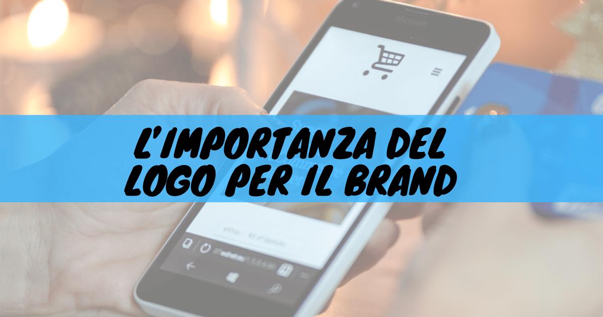 L'importanza del logo per il brand