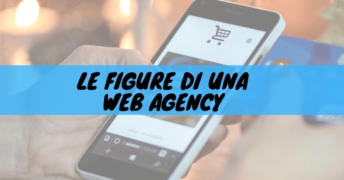 le figure di una web agency