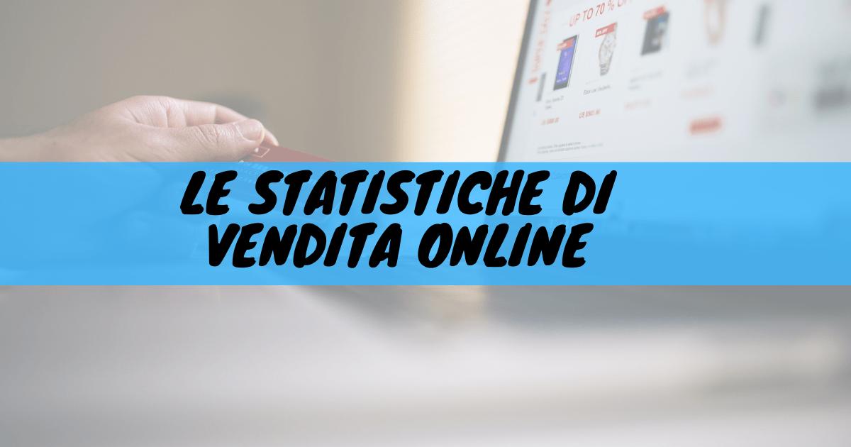 Le statistiche di vendita online
