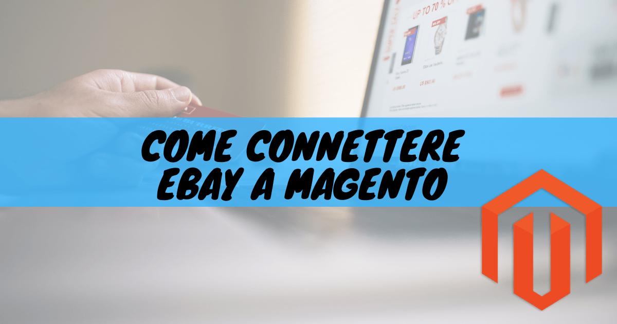 Come connettere ebay a magento