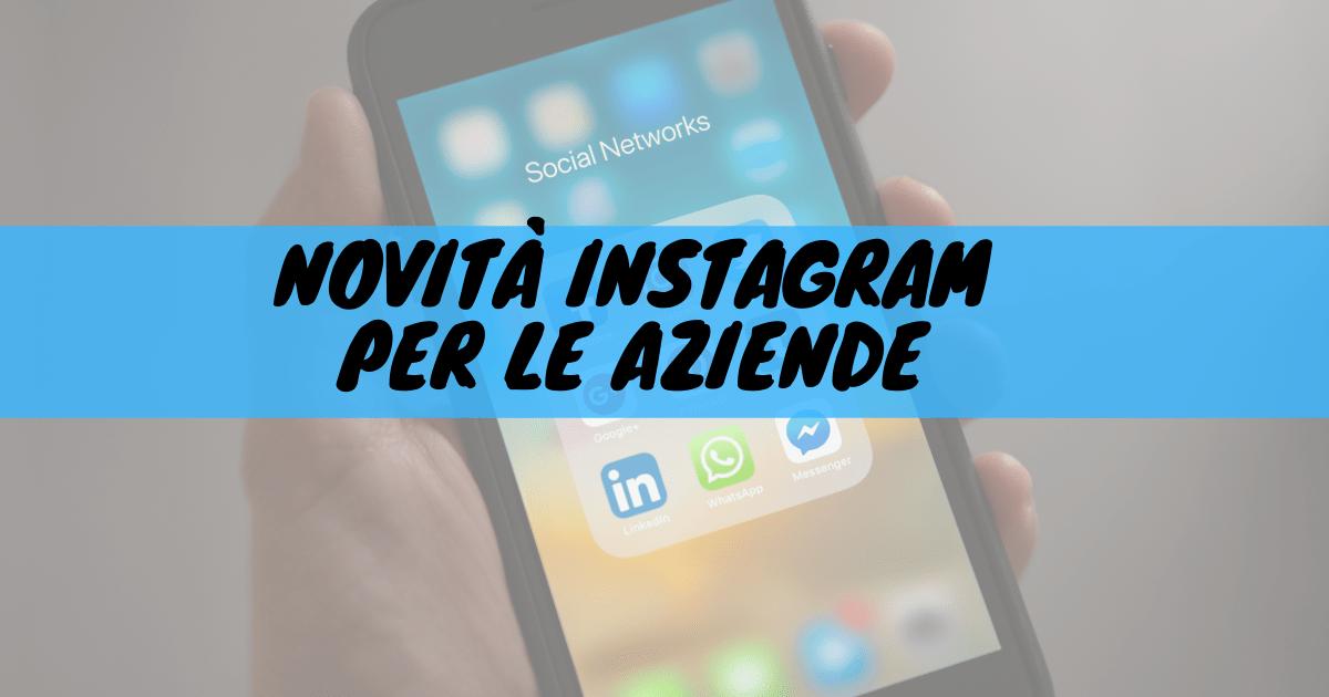 Novità instagram per le aziende