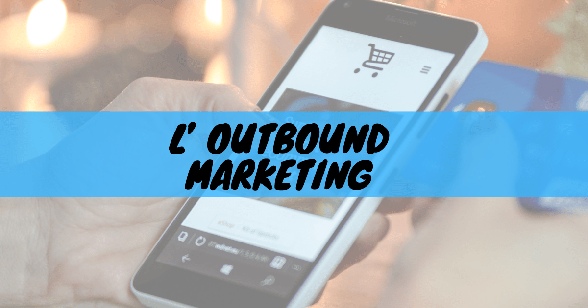 L'outbound marketing