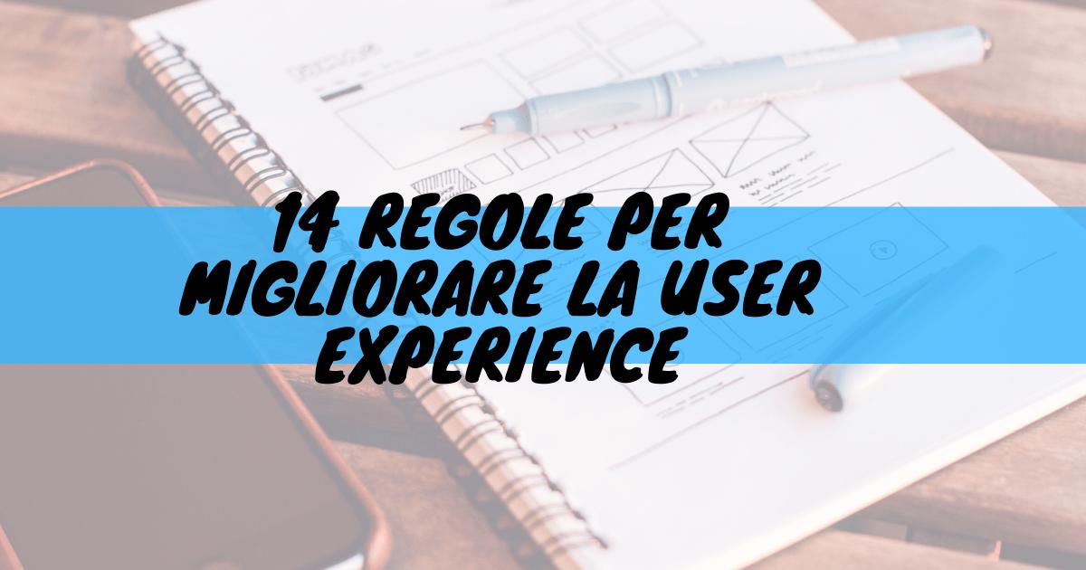 14 regole per migliorare la user experience