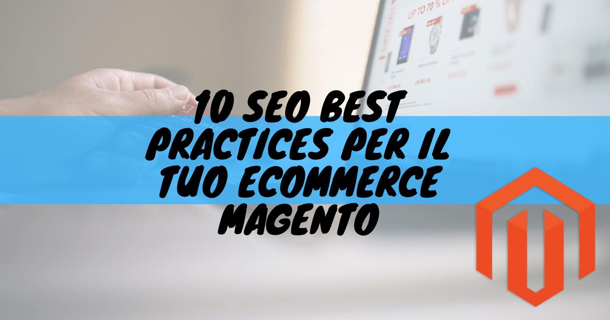 10 seo best practices per il tuo ecommerce magento