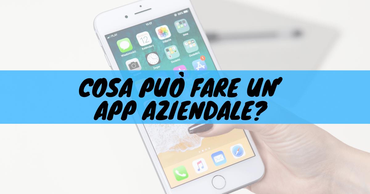 Cosa può fare un'app aziendale?
