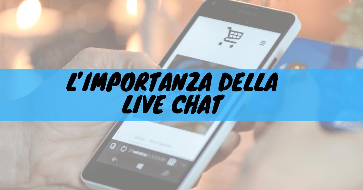 L'importanza della live chat