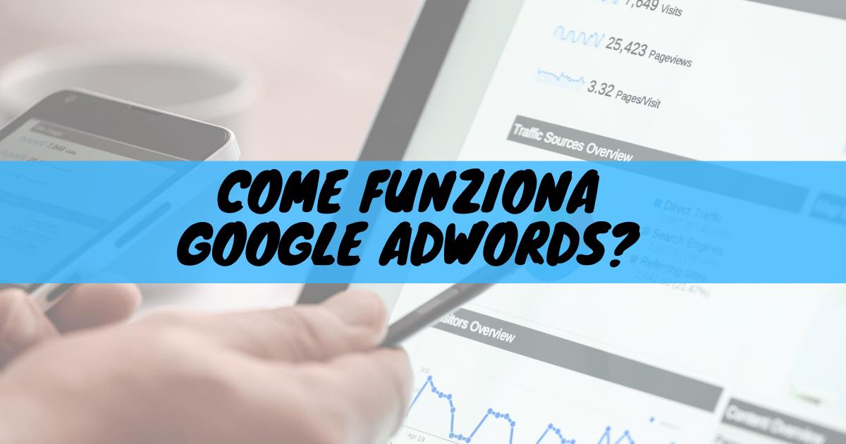 Come funziona google adwords?