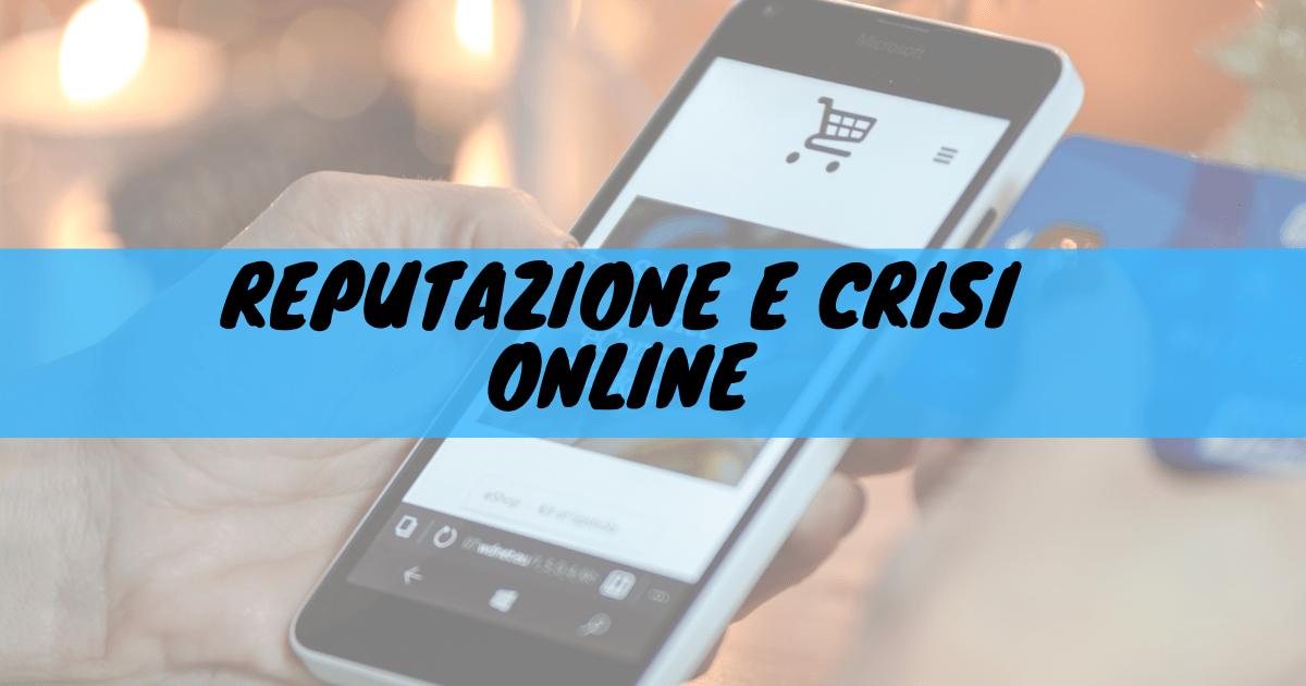 Reputazione e crisi online