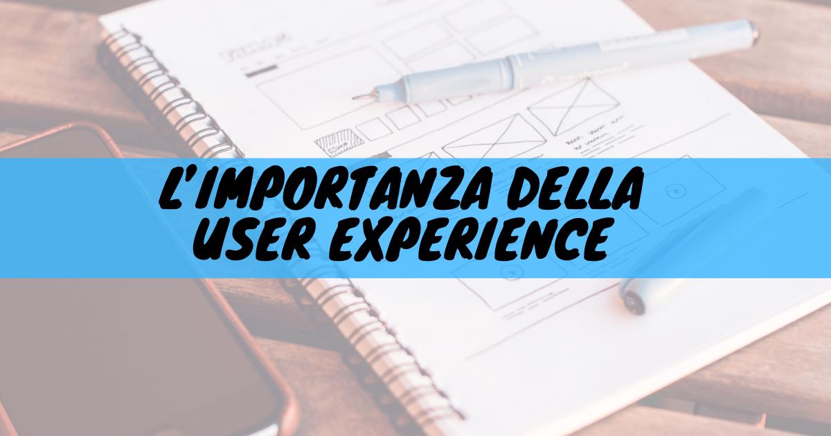 L'importanza della user experience
