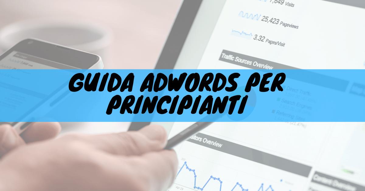 Guida adwords per principianti