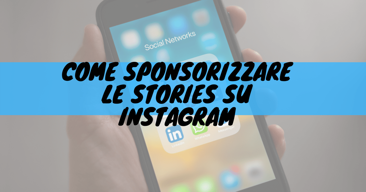 Come sponsorizzare le stories su instagram