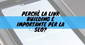Perchè la link building è importante per la SEO?